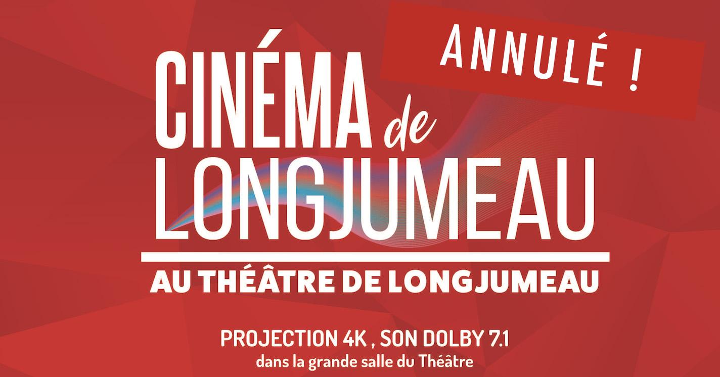 Cinéma de Longjumeau - annulation